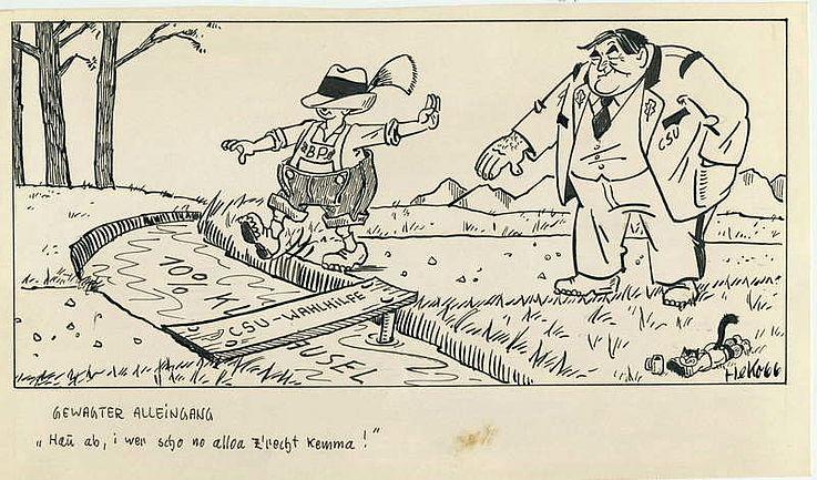 Karikatur von Herbert Kolfhaus zur Ablehnung eines Wahlhilfeangebots an die Bayernpartei anlässlich der Landtagswahl 1966