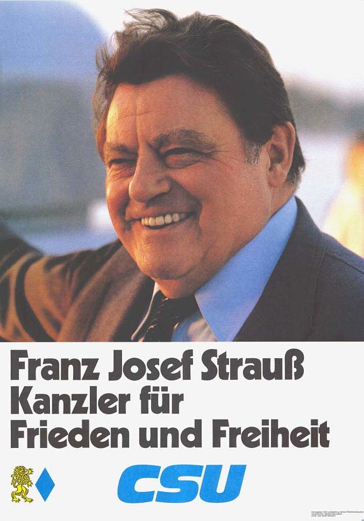 """""""Franz Josef Strauß Kanzler für Frieden und Freiheit"""" Plakat zur Bundestagswahl 1980"""