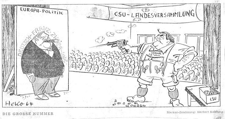 Karikatur von Herbert Kolfhaus 1964 zu Meinungsverschiedenheiten in der Europapolitik zwischen CDU und CSU
