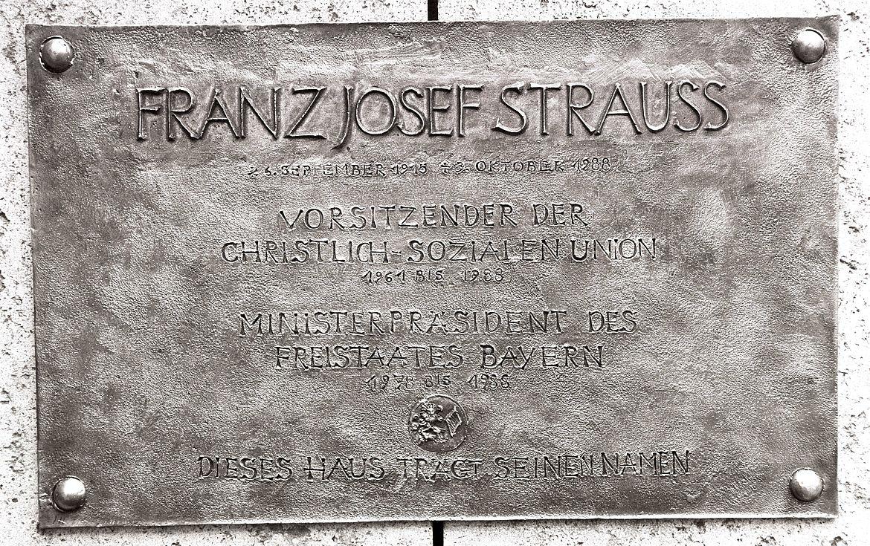 Gedenktafel am Franz Josef Strauß-Haus