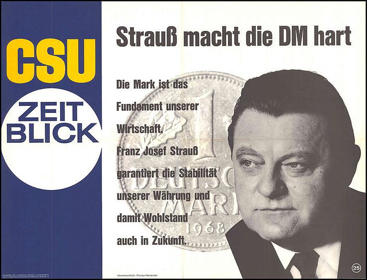 """""""Strauß macht die DM hart"""" Plakat zur Bundestagswahl 1969"""
