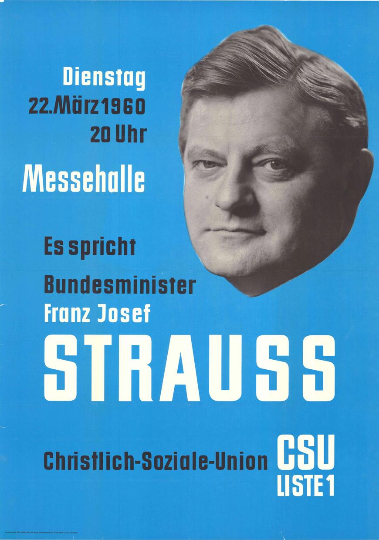 """""""Es spricht Bundesminister Franz Josef Strauß"""" Plakat zur Kommunalwahl 1960"""