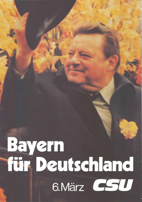 """""""Bayern für Deutschland 6. März CSU"""" Plakat zur Bundestagswahl 1983"""