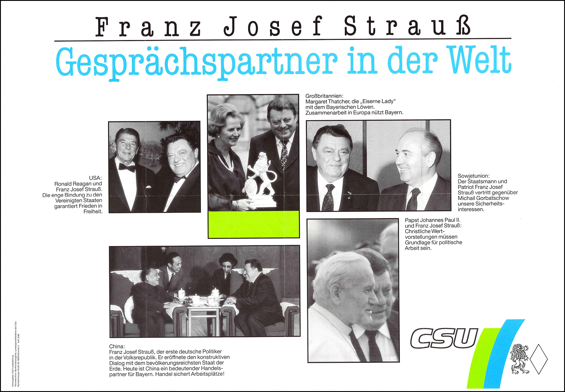 FJS mit Ronald Reagan, Margaret Thatcher, Michail Gorbatschow, Deng Xiaoping und Papst Johannes Paul II.