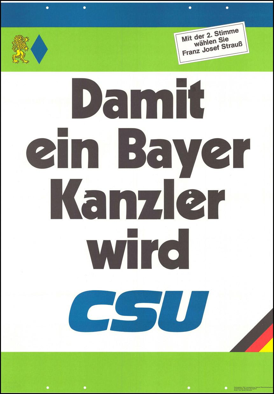 """""""Damit ein Bayer Kanzler wird"""" Plakat zur Bundestagswahl 1980"""