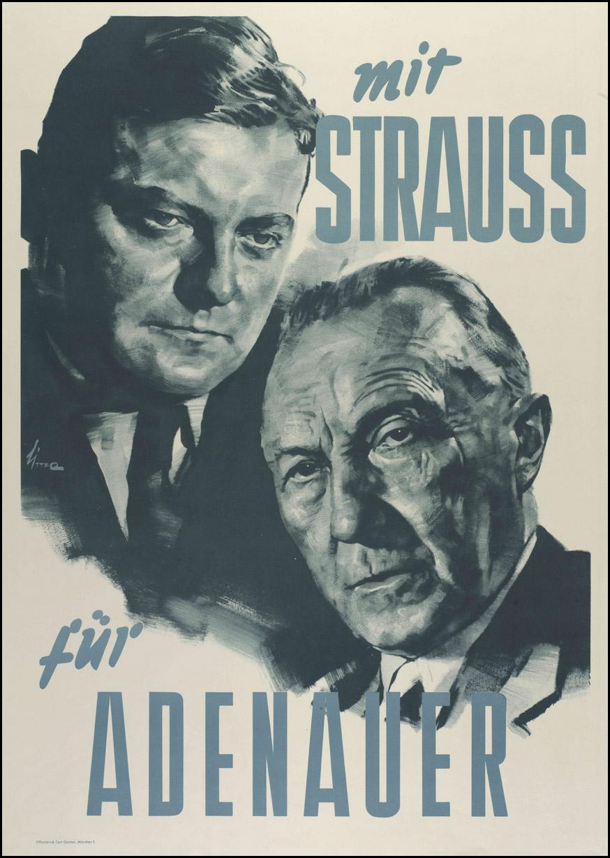 """""""Mit Strauß für Adenauer"""" Plakat zur Bundestagswahl 1953"""